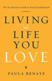 New Life Direction Guide Named to Kirkus Reviews' Best of 2012—LIVING THE LIFE YOU LOVE