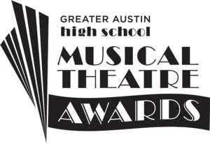 Greater Austin High School Musical Theater Awards Set for the Long Center, 4/17