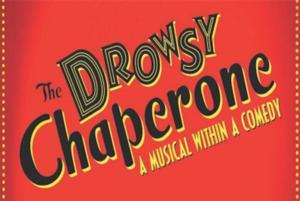Stapleton MCA & The Aurora Fox to Present DROWSY CHAPERONE, 6/7-8