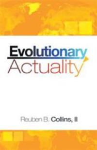 Author Reuben B. Collins, II Addresses the Endemic Nature of Poverty in EVOLUTIONARY ACTUALITY