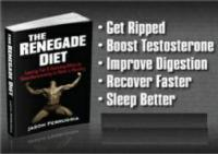 THE RENEGADE DIET Helps Men Build Muscle And Lose Fat Effectively