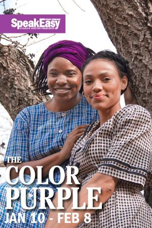 SpeakEasy Stage Company Presents THE COLOR PURPLE, Now thru 2/8