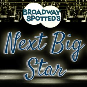 BroadwaySpotted's Next Big Star Competition Finalists Sing Live at Davenport Theatre Tonight