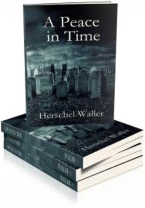 Herschel Waller Releases A PEACE IN TIME