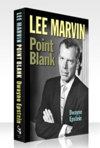 New Biography LEE MARVIN: POINT BLANK to Hit Bookstores in February