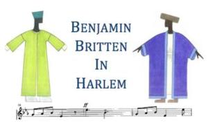Atlantic Arts Foundation and Harlem Opera Theater to Present Britten's THE BURNING FIERY FURNACE, 5/12
