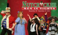 Silver Star Playhouse Presents NUTCRACKER MEN IN TIGHTS, Now thru 12/27