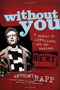 BWW Reviews: WITHOUT YOU by Anthony Rapp