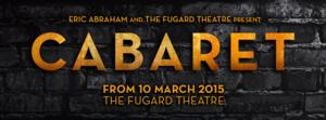 CABARET to Open 10 March, 2015 at Fugard Theatre