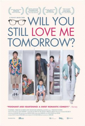 Award Winning WILL YOU STILL LOVE ME TOMORROW? Comes to DVD Today
