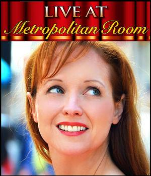 Metrostar Winner Lauren Stanford Performs at the Metropolitan Room Tonight