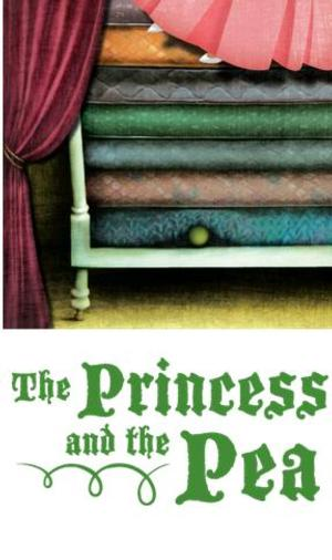 CCT Presents THE PRINCESS AND THE PEA, Now thru 1/26