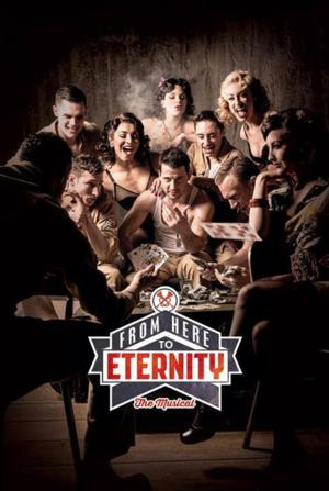Tim Rice's From Here to Eternity Comes to Cinemas Nationwide!