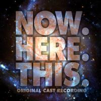 Ghostlight Records to Release NOW. HERE. THIS. Cast Recording, Dec 18