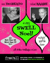 Sara Delbeato and Michael Raabe's A SWELL NOEL! Comes to freeFall Theatre, 12/16 & 17