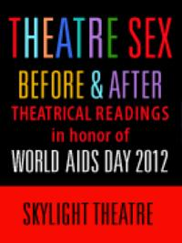 Katselas Theatre Company Presents THEATRE SEX: BEFORE & AFTER, 11/30 & 12/2