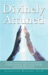 New Book DIVINELY ATTUNED Rekindles Marriages Unconventionally