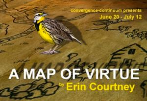 A MAP OF VIRTUE to Open 6/20 at convergence-continuum