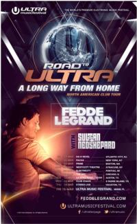 "ULTRA MUSIC FESTIVAL Announces ""ROAD TO ULTRA: A LONG WAY FROM HOME"" Tour"