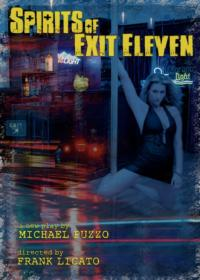 SPIRITS OF EXIT ELEVEN Begins Previews Tonight