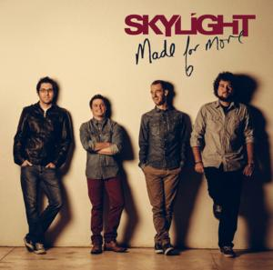 SKYLIGHT Release Debut Album 'Made for More'