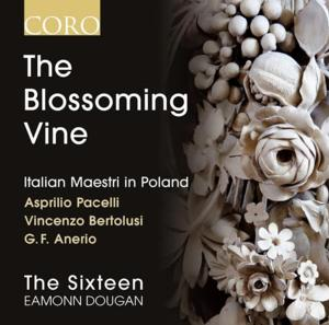 The Sixteen and Associate Conductor Eamonn Dougan Release THE BLOSSOMING VINE, New Recording in Polish Series