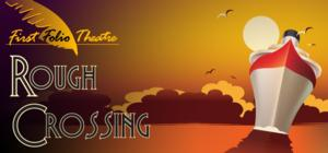 First Folio Theatre to Present ROUGH CROSSING, 1/29-3/2