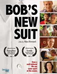 Alan Howard's BOB'S NEW SUIT Coming to DVD, 3/26