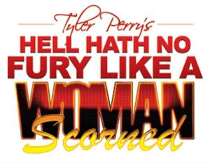 Tyler Perry's HELL HATH NO FURY LIKE A WOMAN SCORNED Set for Oct 2014 at the Beacon; Tickets on Sale 6/9