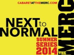 NEXT TO NORMAL Plays The Merc This Weekend