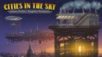 New Documentary CITIES IN THE SKY Sets Out to Rewrite Science Fiction History