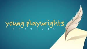 Young Playwrights Festival 2014 Set for 5/10 at Wharton Center's Pasant Theatre