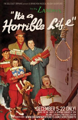 BWW Reviews: IT'S A HORRIBLE LIFE (Adults Only!)
