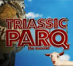 TRIASSIC PARQ to Open May 30 at Ray of Light Theatre