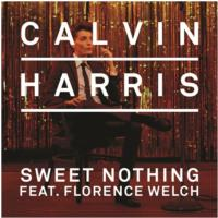Grammy Nominee Calvin Harris Releases 'Sweet Nothing' Remix Package Today, 12/11