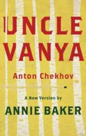 TCG Books Releases New Version of Chekhov's UNCLE VANYA by Annie Baker