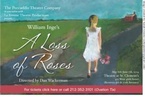 A LOSS OF ROSES to Close Off-Broadway This Saturday