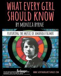 Monica Byrne's WHAT EVERY GIRL SHOULD KNOW Set for FringeNYC, Begin. 8/9