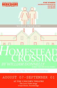 HOMESTEAD CROSSING To Premiere At The Unicorn Theatre, 8/7 -9/1
