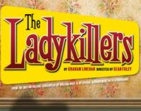 Edward Snape for Fiery Angel Presents THE LADYKILLERS Tonight