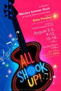 Mercury Summer Stock Closes its Summer Season with ALL SHOOK UP!