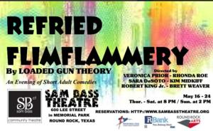Sam Bass Community Theatre Presents REFRIED FLIMFLAMMERY, Now thru 5/24