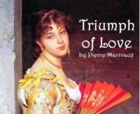 TRIUMPH OF LOVE Opens at the Stone Cottage Theatre, 2/7-2/23