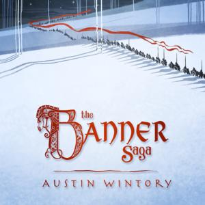 THE BANNER SAGA Soundtrack, Featuring Dallas Winds, Set for 5/13 Release