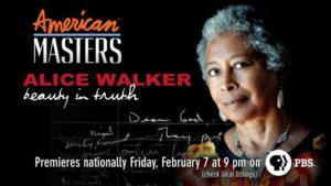 THIRTEEN's American Masters Series to Feature Writer/Activist Alice Walker