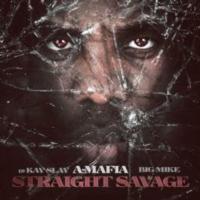 A-Mafia Releases 'Straight Savage' Mixtape