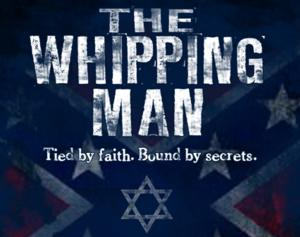 THE WHIPPING MAN to Make Austin Premiere at City Theatre, 2/7-3/2