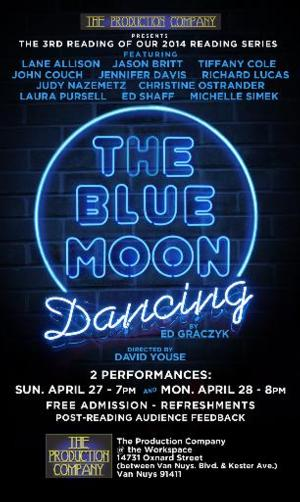The Production Company to Launch Environmental Lab Series with THE BLUE MOON DANCING, 6/10-13