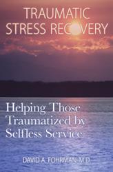 David Fohrman Releases TRAUMATIC STRESS RECOVERY