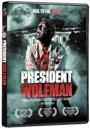 Film Festival Hit PRESIDENT WOLFMAN Coming to DVD 8/26